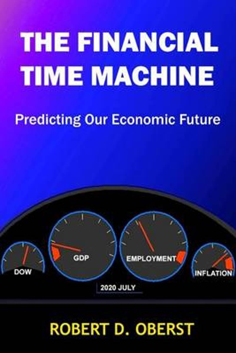The Financial Time Machine