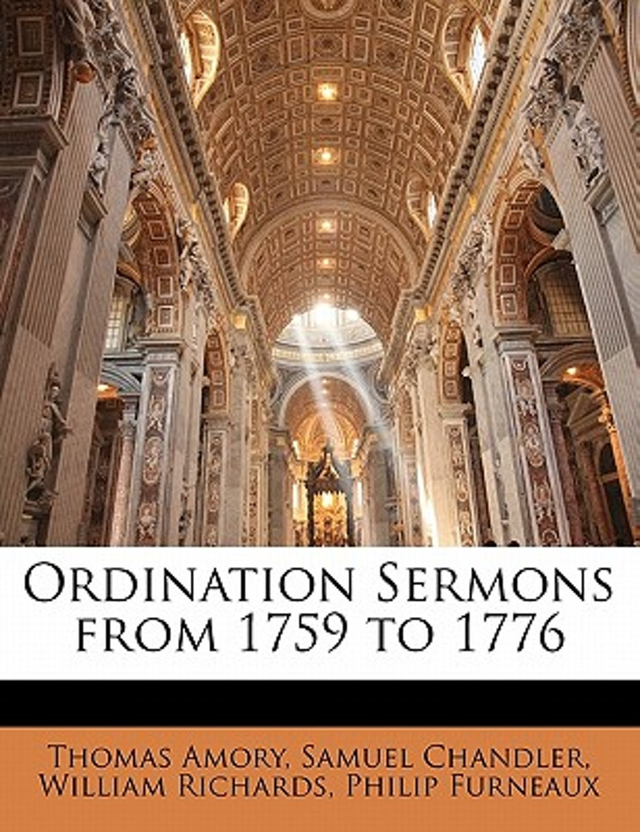 Ordination Sermons from 1759 to 1776