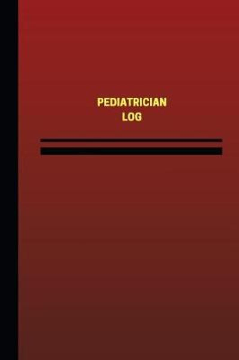 Pediatrician Log (Logbook, Journal - 124 Pages, 6 X 9 Inches)