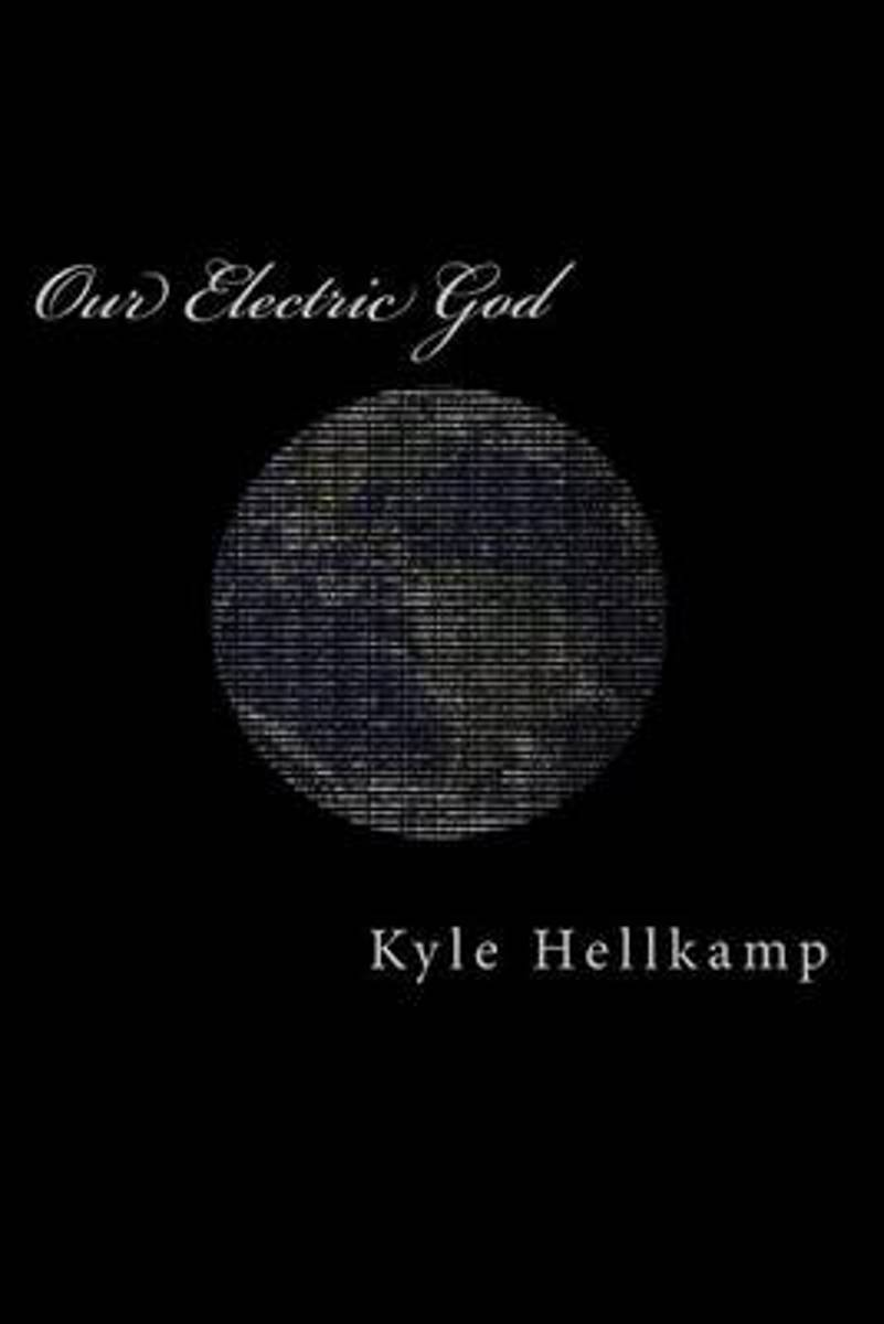 Our Electric God