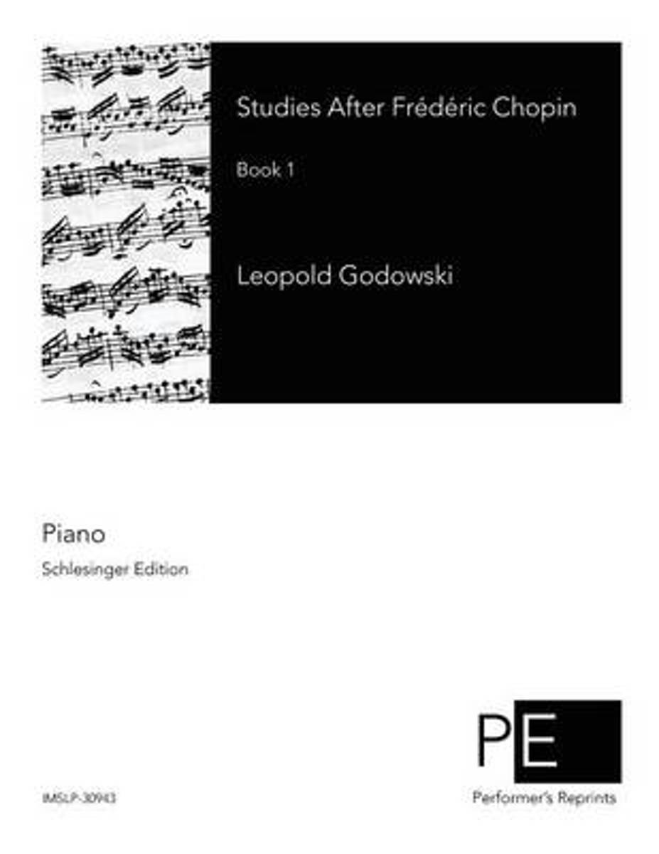 Studies After Frederic Chopin