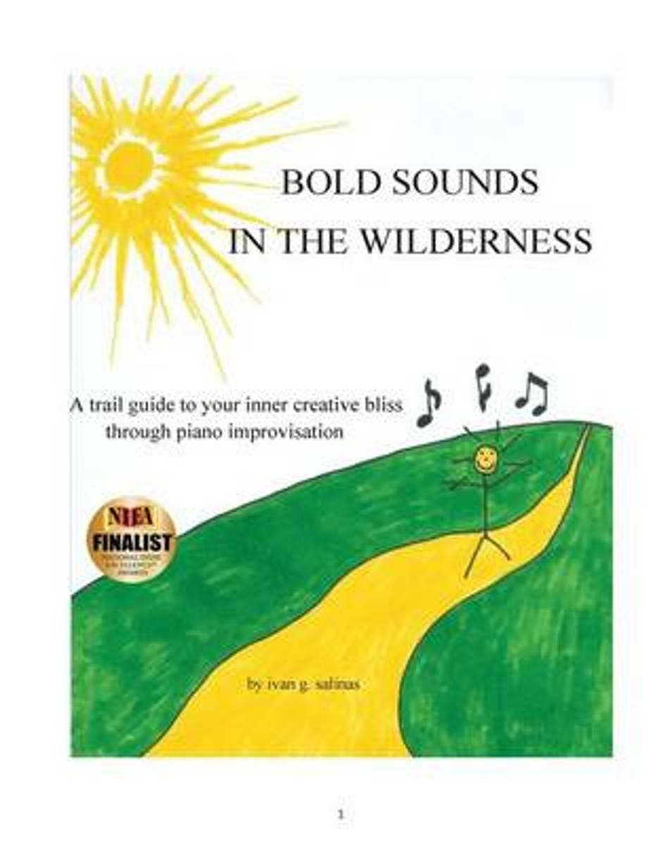 Bold Sounds in the Wilderness