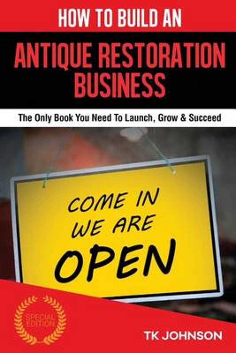 How to Build an Antique Restoration Business