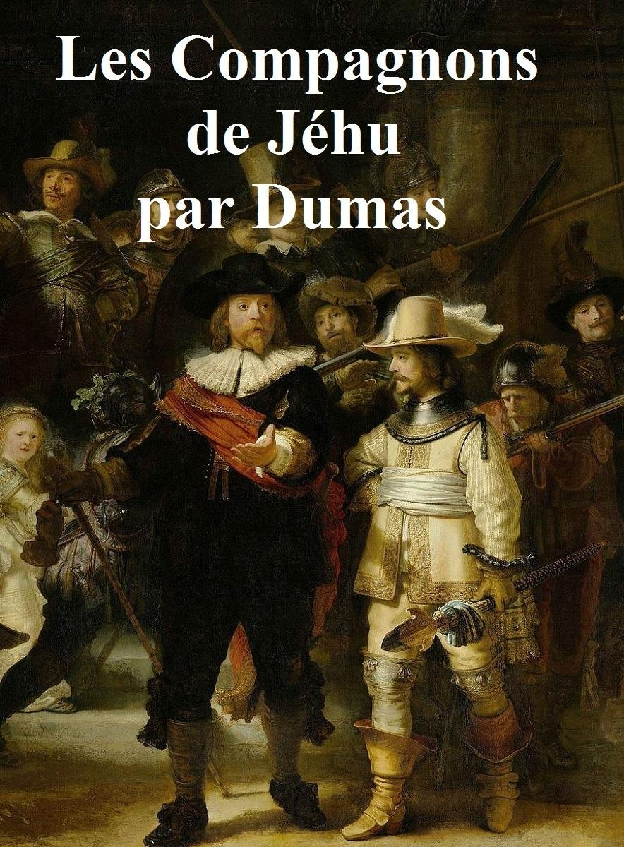 Les Compagnons de Jehu, in the original French