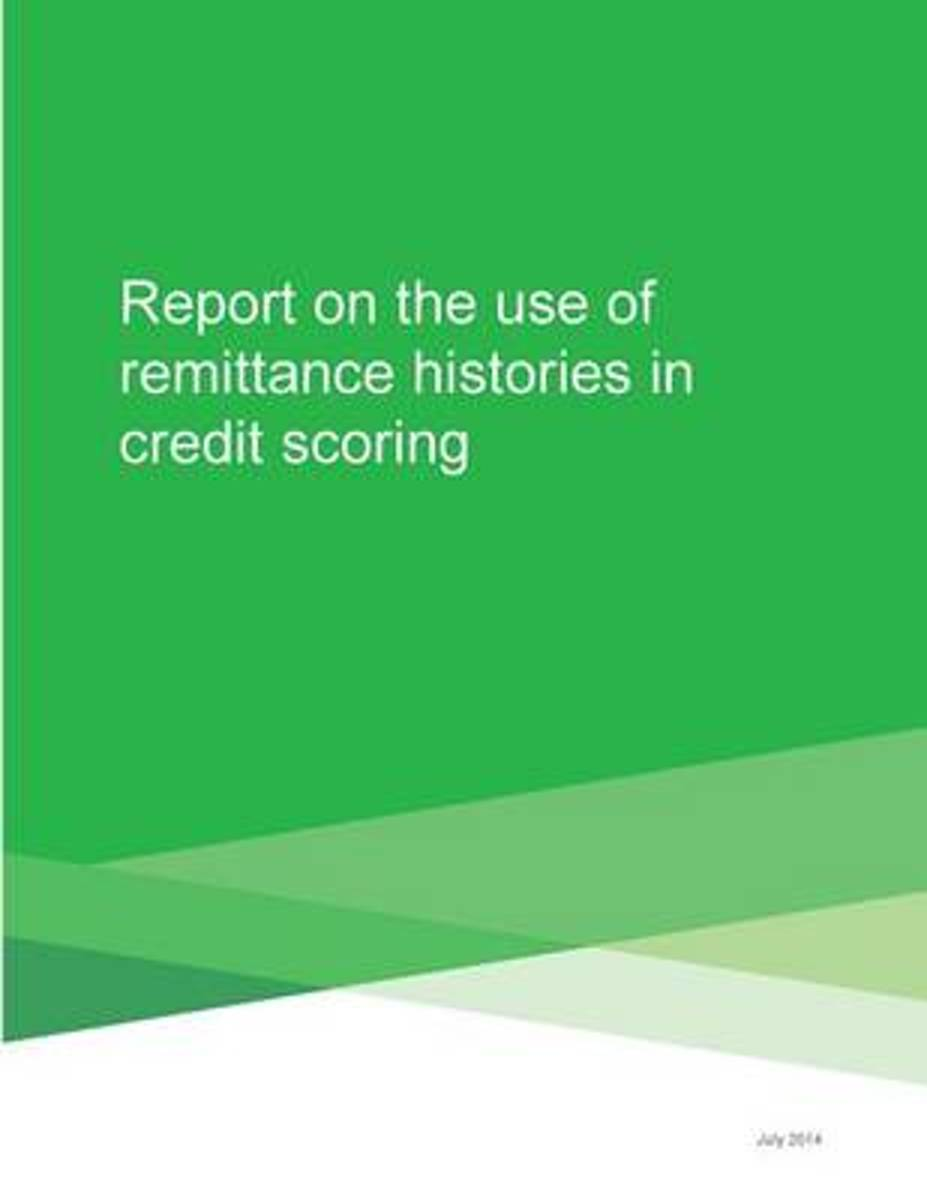 Report on the Use of Remittance Histories in Credit Scoring