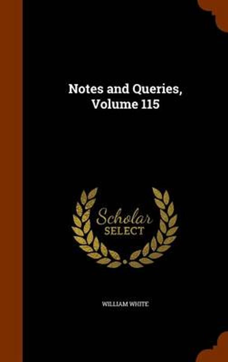 Notes and Queries, Volume 115