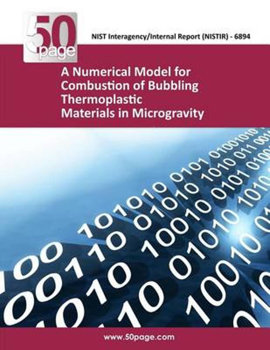 A Numerical Model for Combustion of Bubbling Thermoplastic Materials in Microgravity