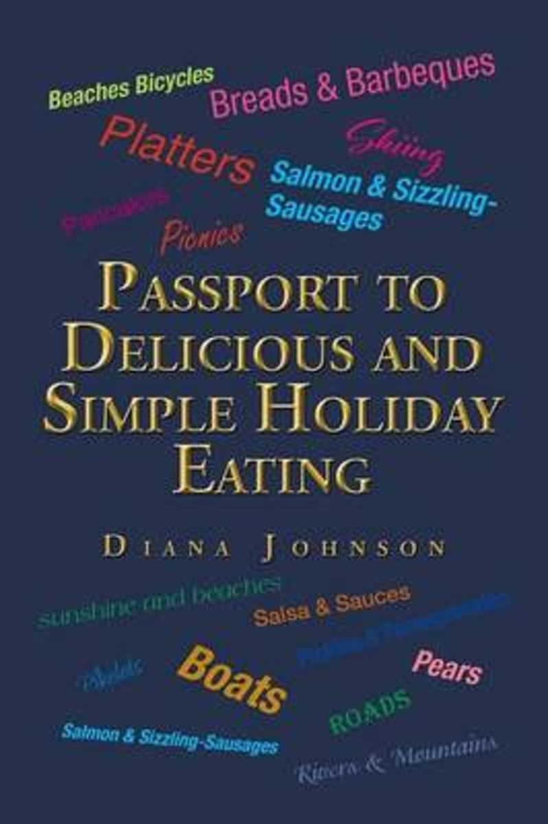 Passport to Delicious and Simple Holiday Eating