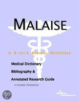 Malaise - a Medical Dictionary, Bibliography, and Annotated Research Guide to Internet References