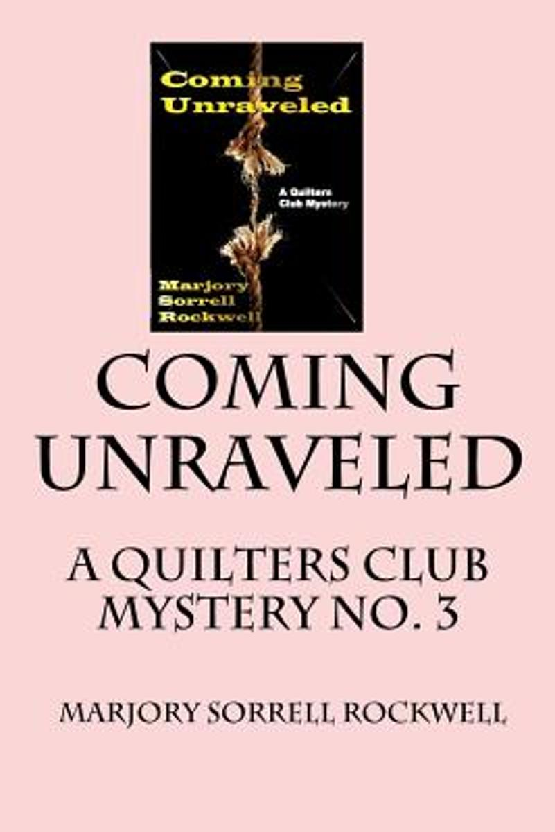 Coming Unraveled