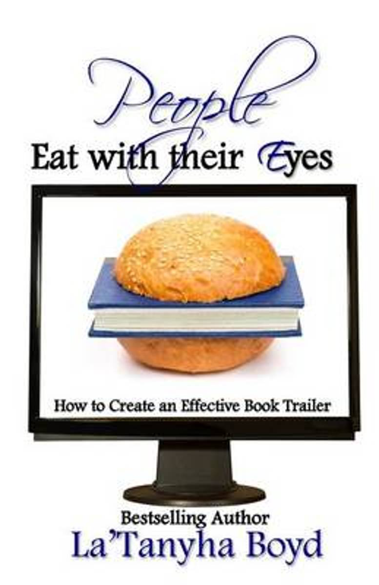 People Eat with Their Eyes