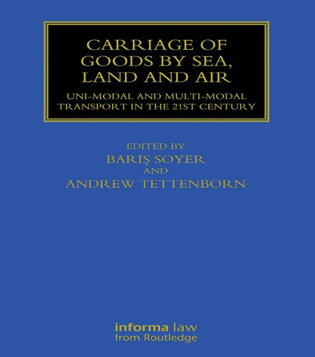 Carriage of Goods by Sea, Land and Air