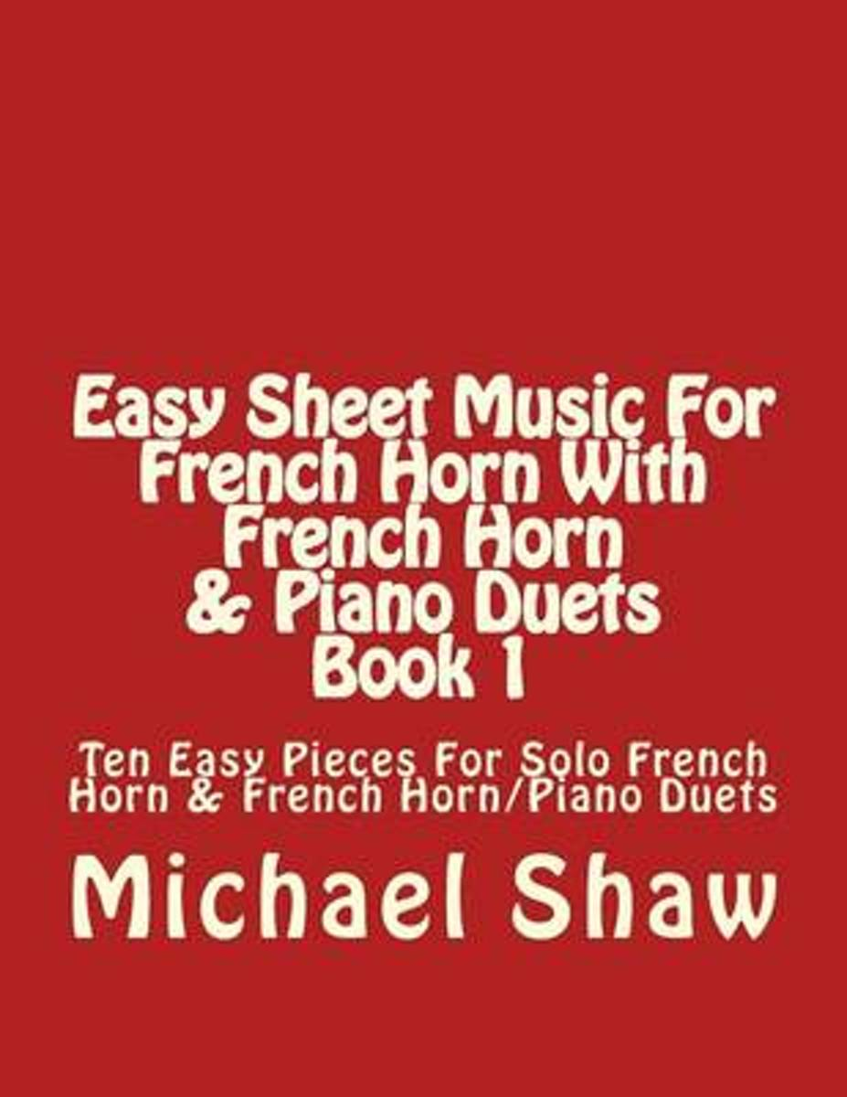 Easy Sheet Music for French Horn with French Horn & Piano Duets Book 1