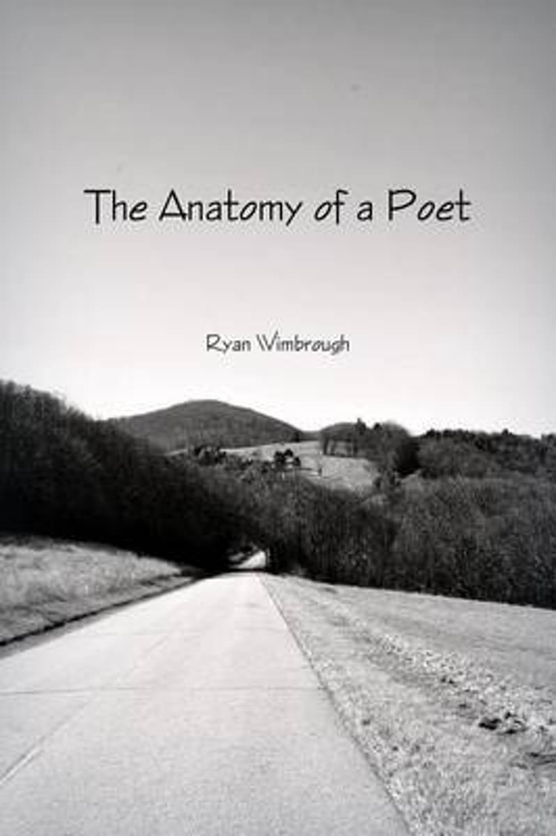 The Anatomy of a Poet