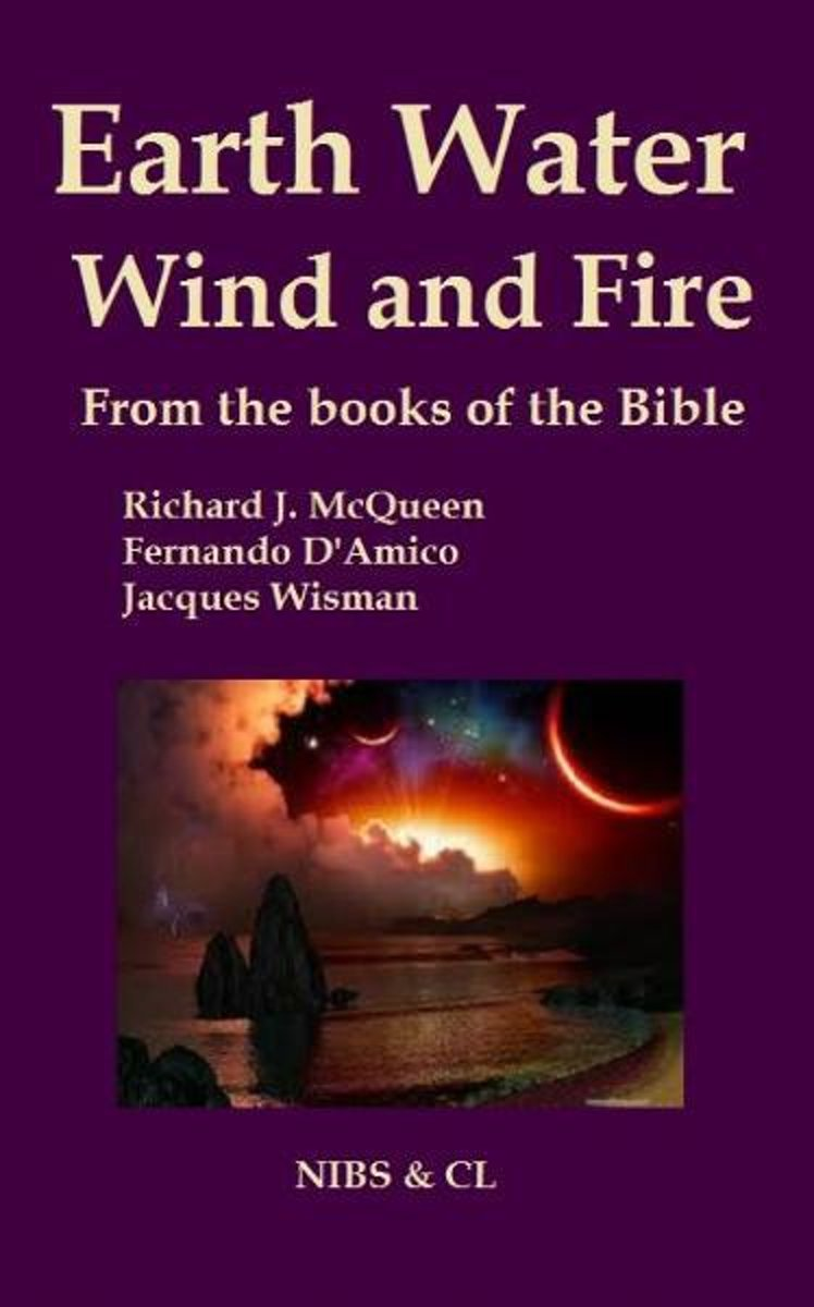 Earth, Water, Wind and Fire: From the books of the Bible