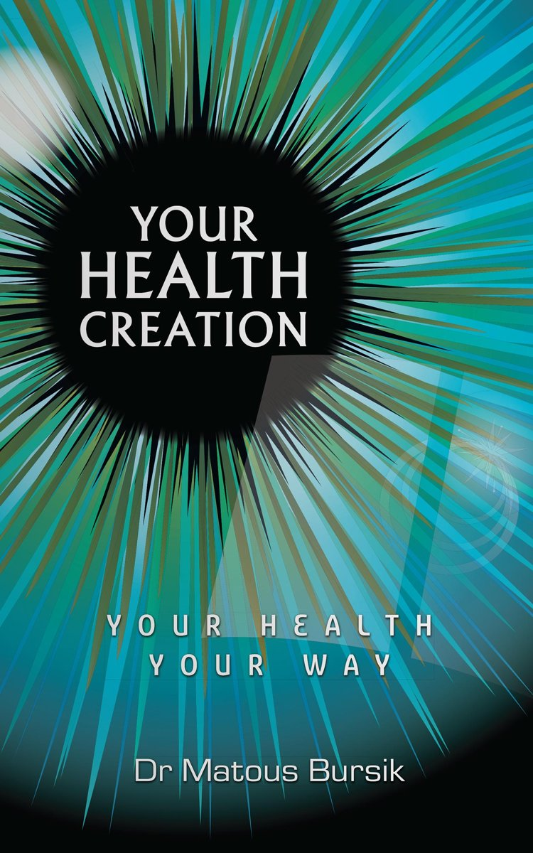 Your Health Creation: Your Health Your Way