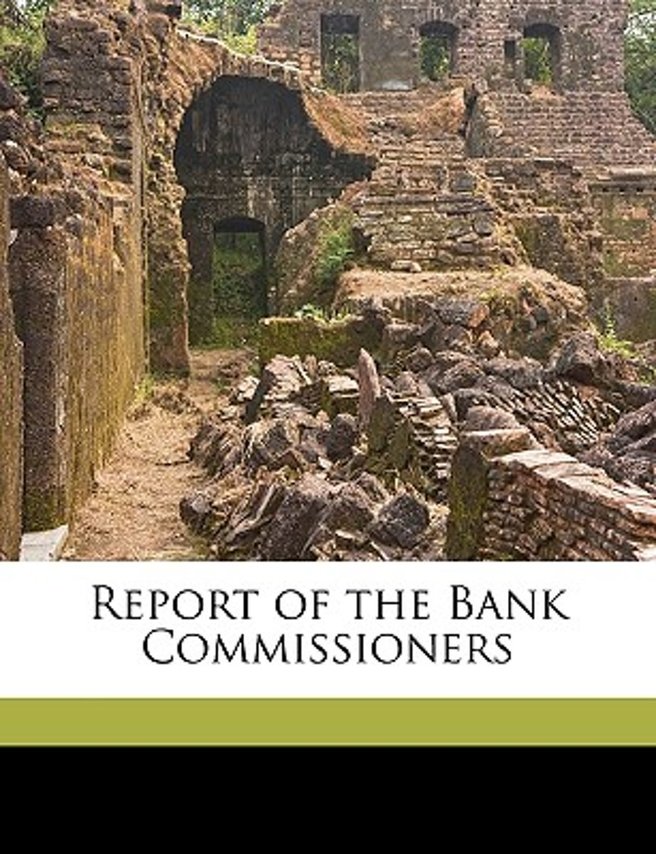 Report of the Bank Commissioners Volume Year Ending December 1840