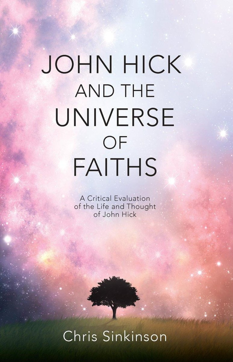 John Hick and the Universe of Faiths