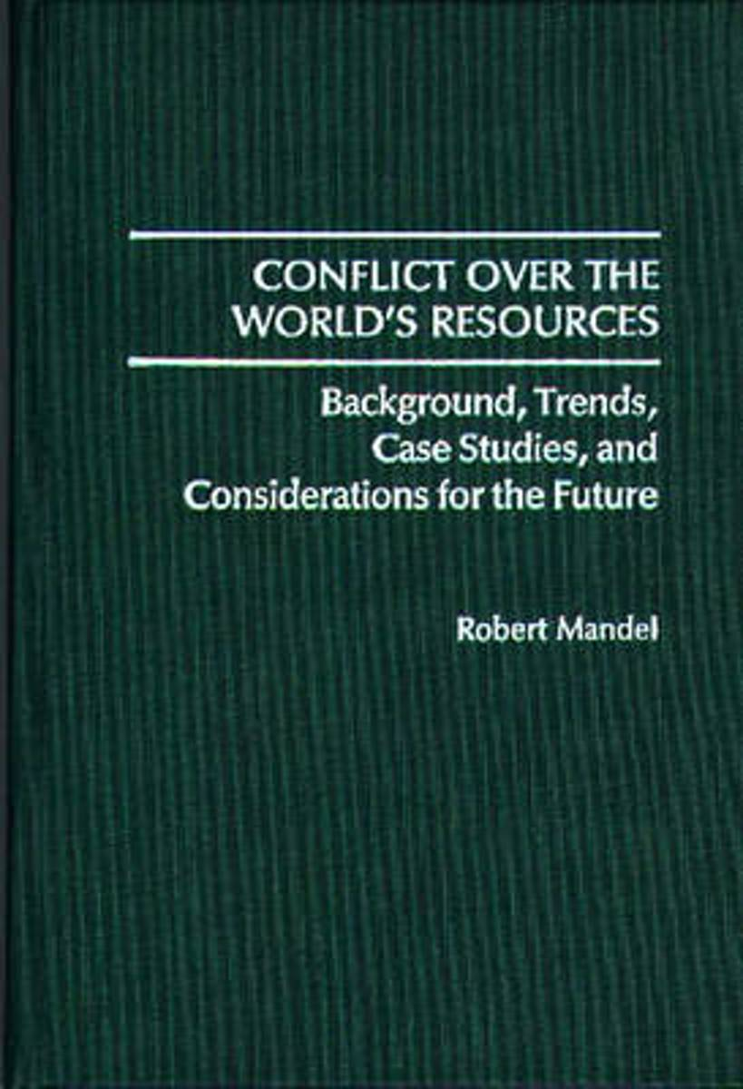 Conflict Over the World's Resources