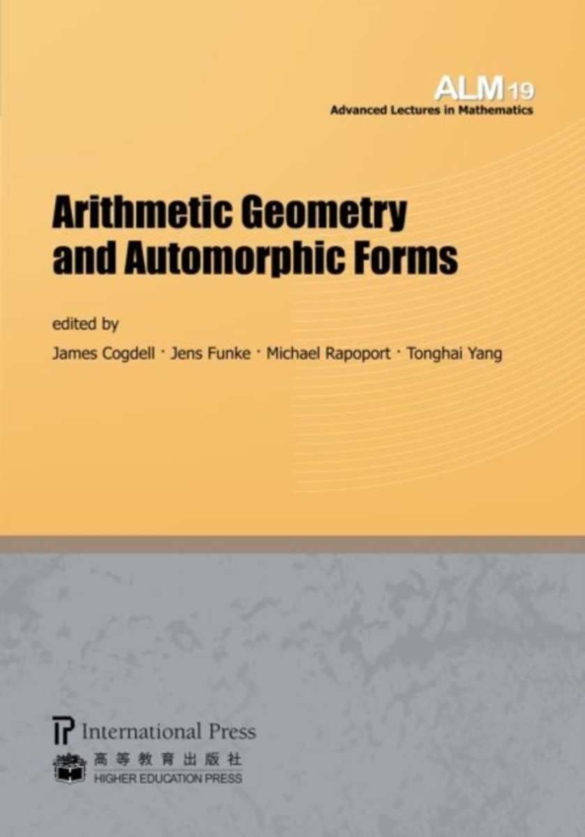 Arithmetic Geometry and Automorphic Forms