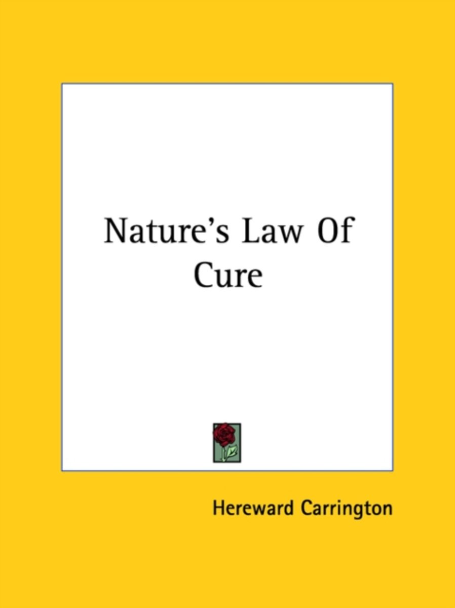 Nature's Law Of Cure