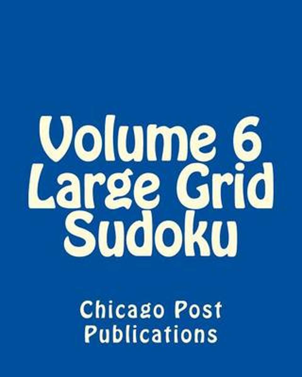 Volume 6 Large Grid Sudoku