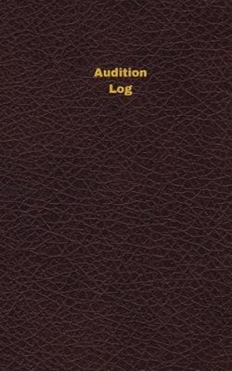 Audition Log (Logbook, Journal - 96 Pages, 5 X 8 Inches)