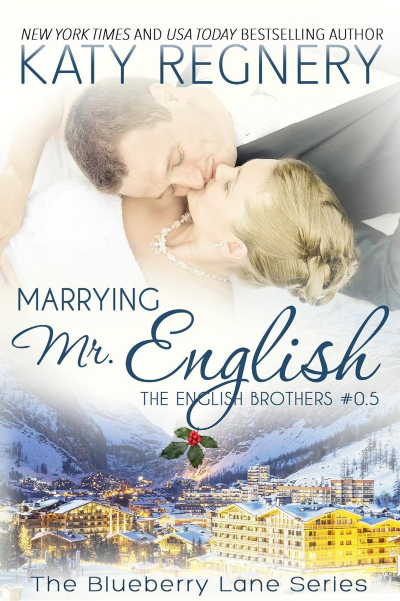 Marrying Mr. English, The English Brothers #0.5