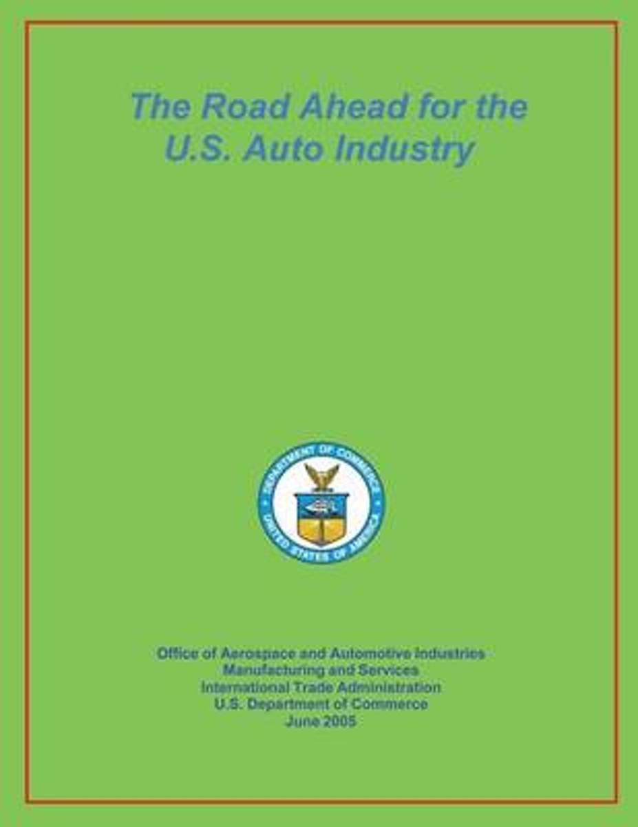 The Road Ahead for the U.S. Auto Industry June 2005