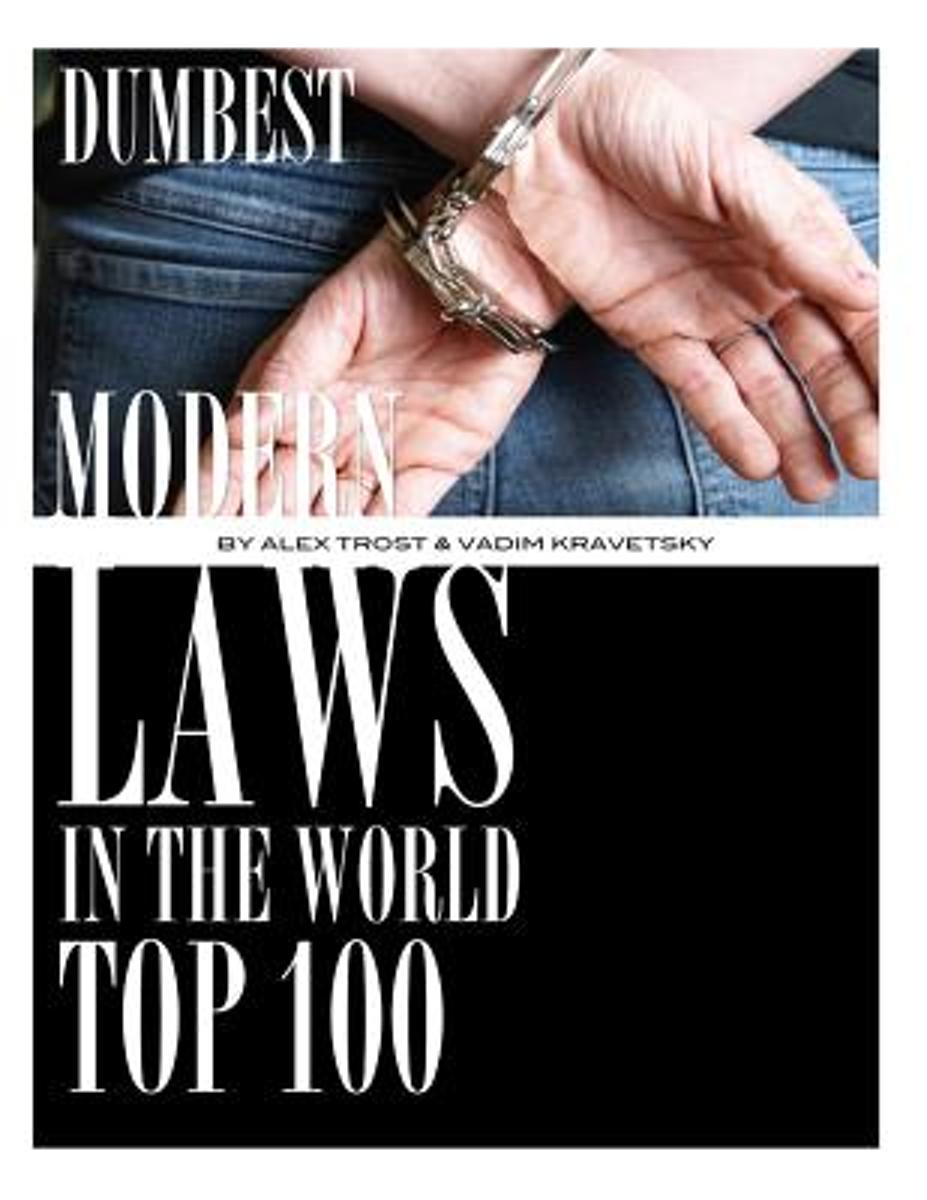 Dumbest Modern Laws in the World