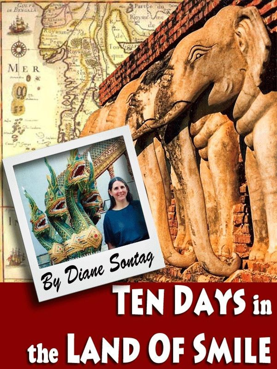 Ten Days in the Land of Smile: A Thailand Travelogue