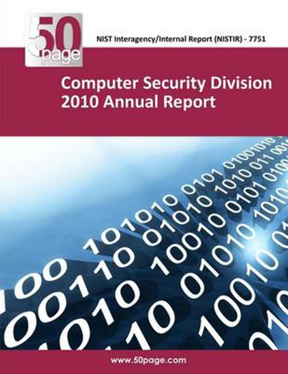 Computer Security Division 2010 Annual Report