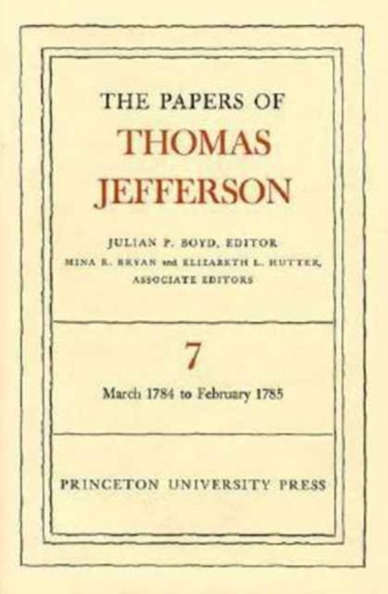 The Papers of Thomas Jefferson, Volume 7