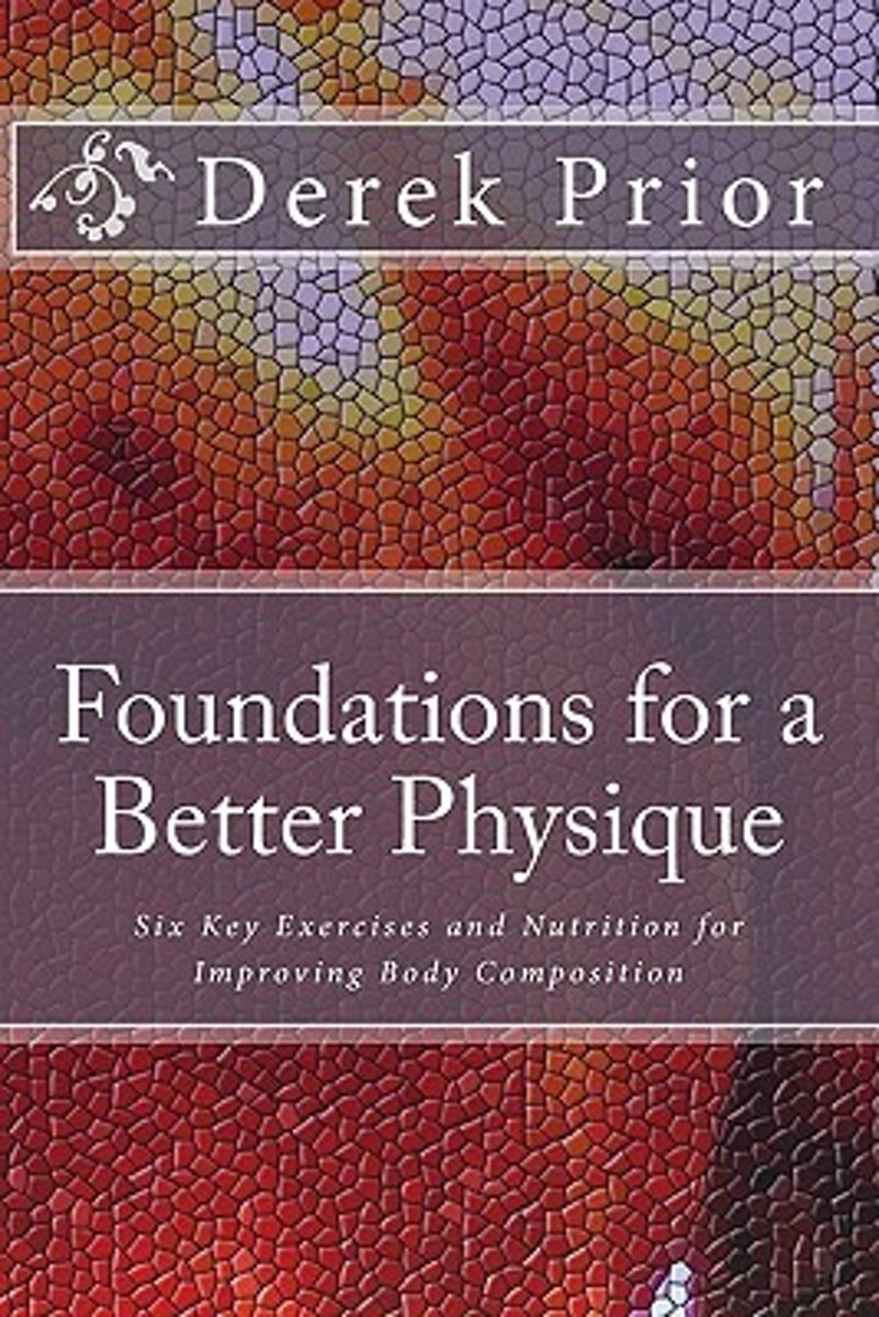 Foundations for a Better Physique