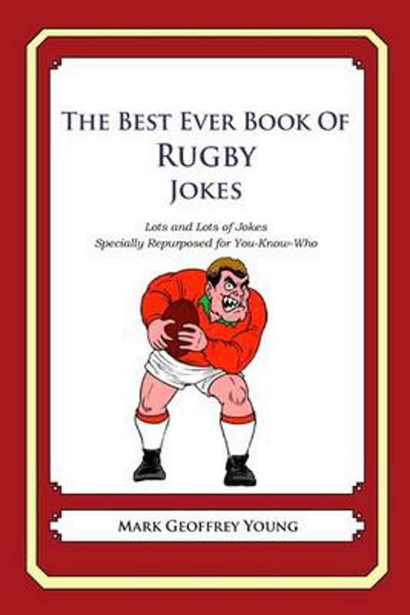 The Best Ever Book of Rugby Jokes