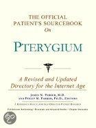 The Official Patient's Sourcebook On Pterygium