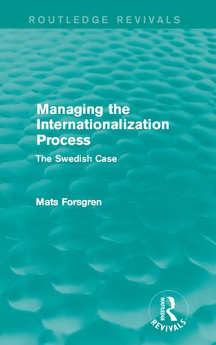 Managing the Internationalization Process (Routledge Revivals)