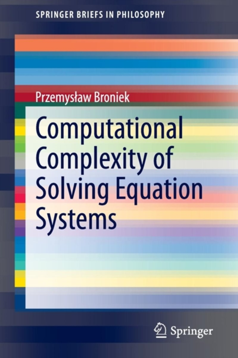 Computational Complexity of Solving Equation Systems