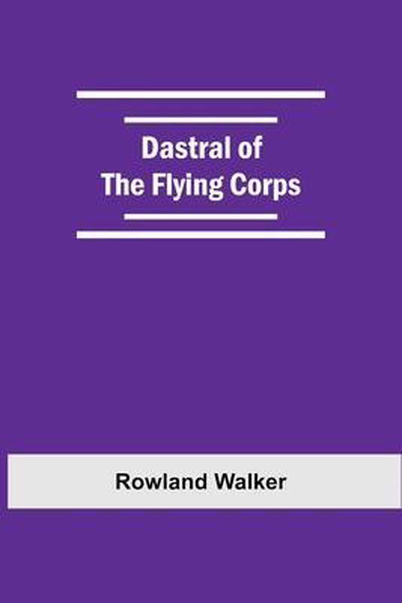 Dastral Of The Flying Corps