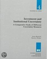 Investment and Institutional Uncertainty