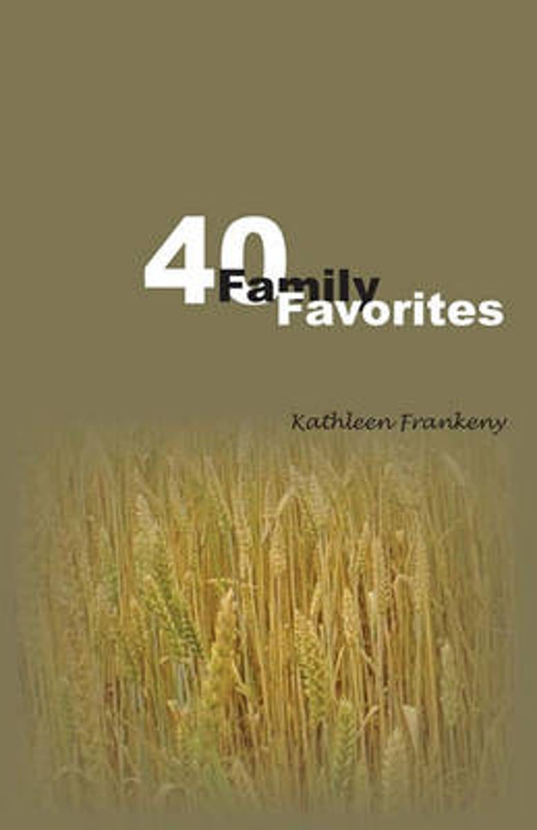 Forty Famiy Favorites