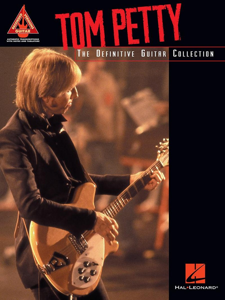Tom Petty - The Definitive Guitar Collection (Songbook)