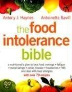 The Food Intolerance Bible: A Nutritionist's Plan To Beat Food Cravings, Fatigue, Mood Swings, Celiac Disease, Headaches, Ibs, And Deal With Food