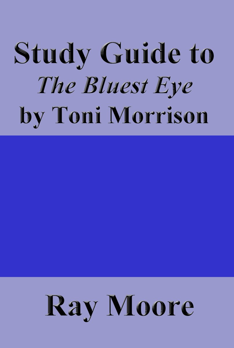 Study Guide to The Bluest Eye by Toni Morrison