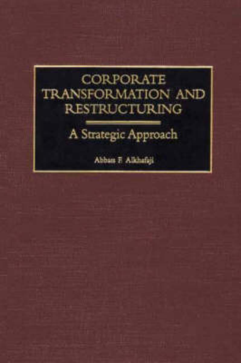 Corporate Transformation and Restructuring