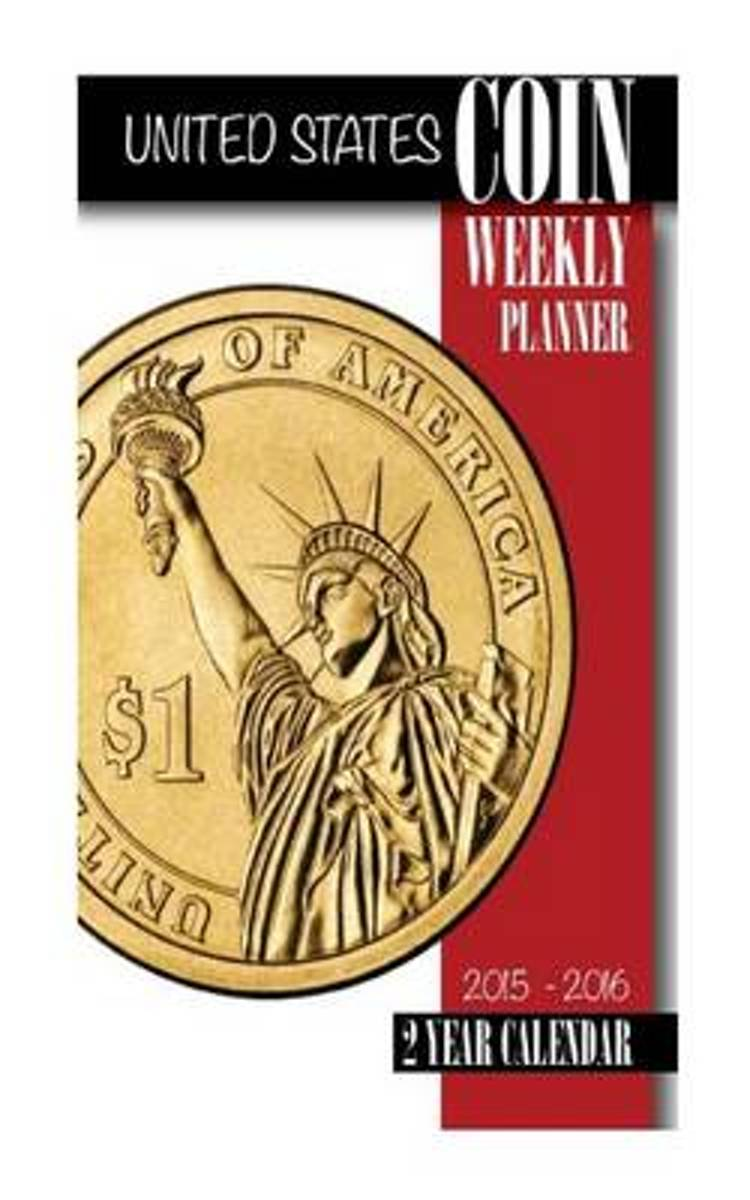 United States Coin Weekly Planner 2015-2016