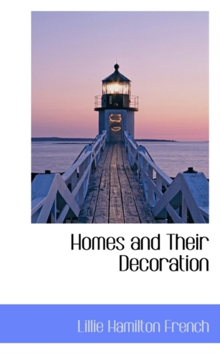 Homes and Their Decoration