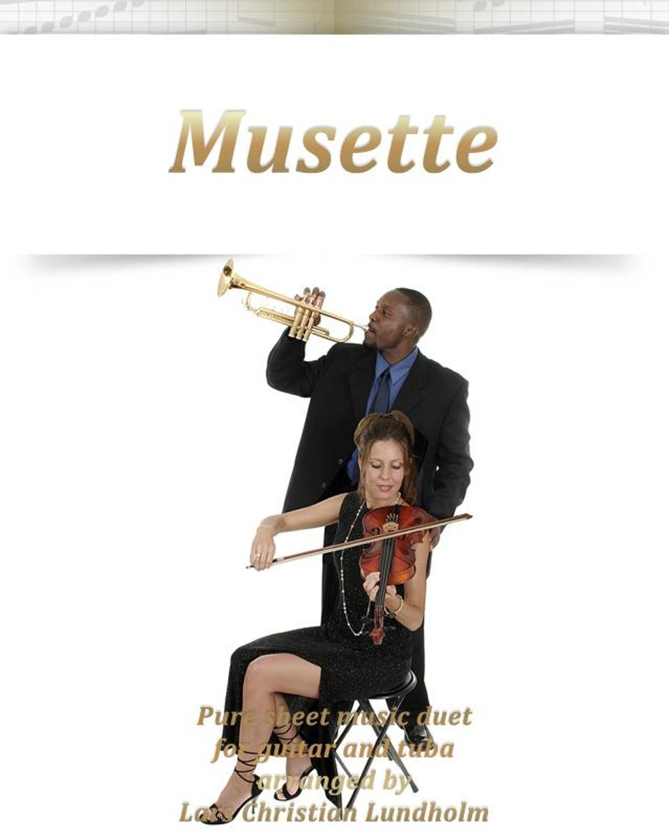 Musette Pure sheet music duet for guitar and tuba arranged by Lars Christian Lundholm