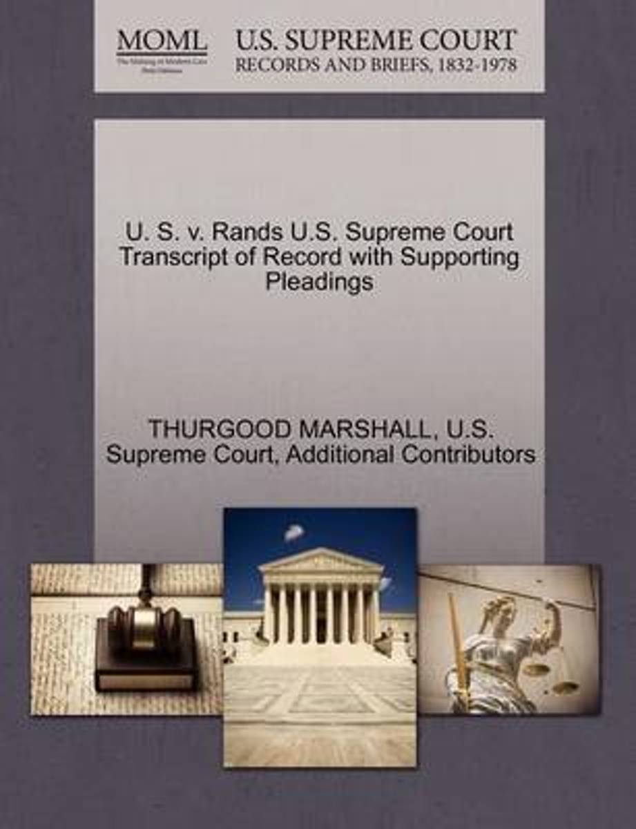 U. S. V. Rands U.S. Supreme Court Transcript of Record with Supporting Pleadings