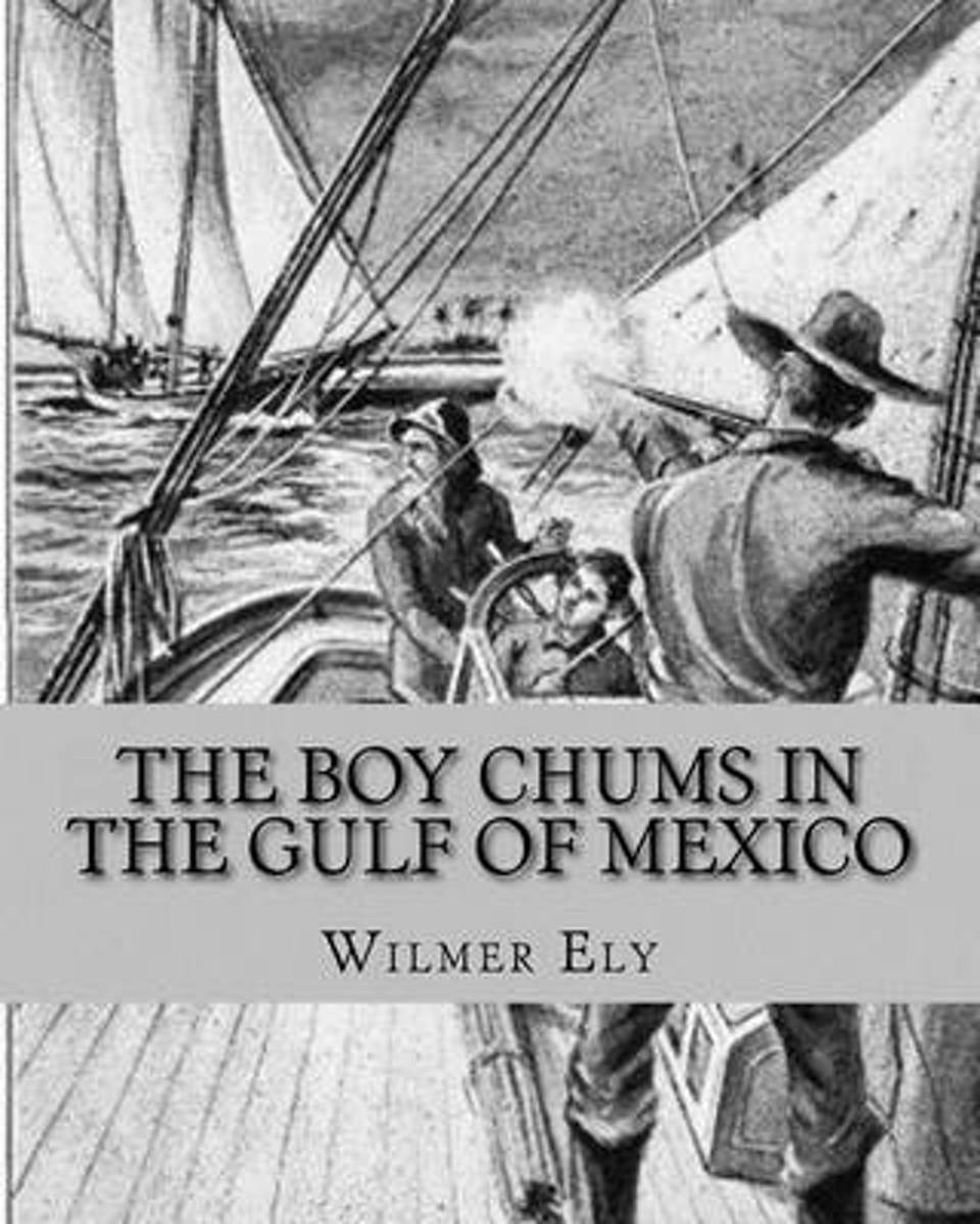 The Boy Chums in the Gulf of Mexico